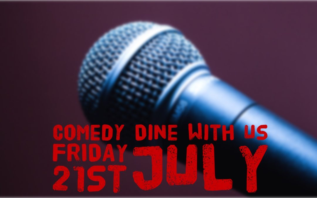 Comedy Dine With Us